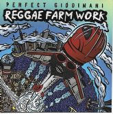 Perfect Giddimani - Reggae Farm Work (Irie Ites Records) LP